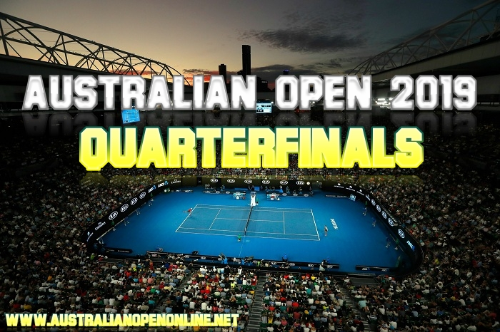 Australian Open 2019 Quarterfinals