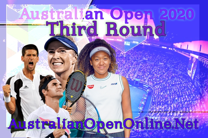 Australian Open 2018 Third Round Live Stream