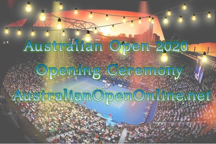 Watch 2017 Australian Open Tennis Opening Ceremony Live Streaming
