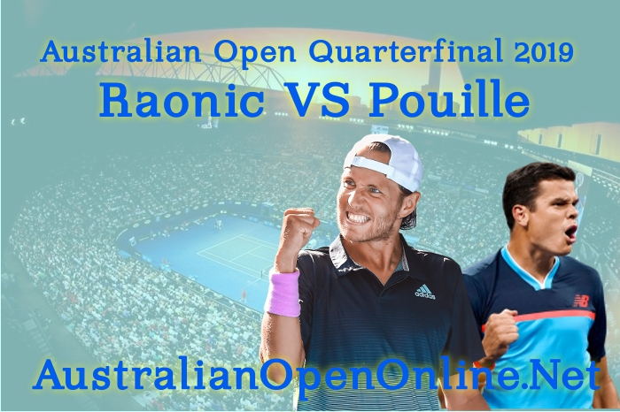 Raonic VS Pouille Quarterfinal Highlights 2019