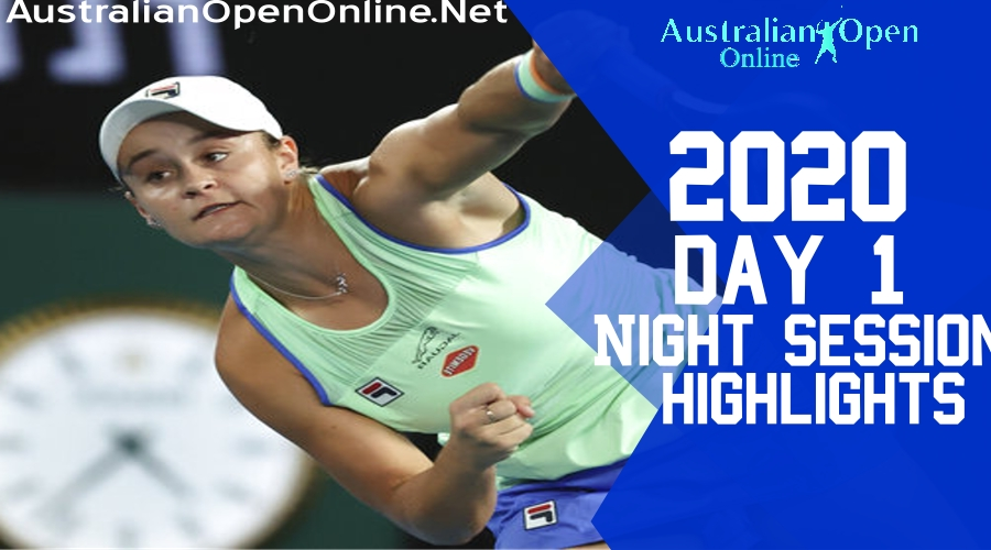 Australian Open Day 1 2020 Highlights Night Session