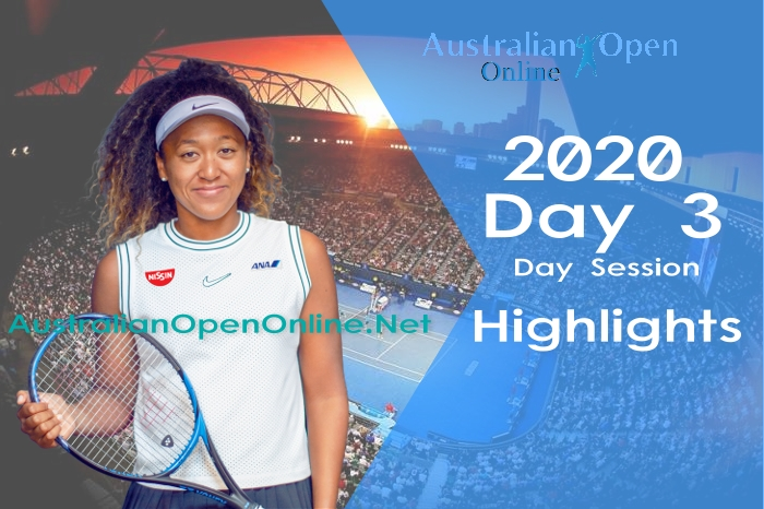 Australian Open Day 3 2020 highlights Day Session