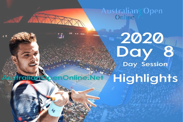 Australian Open Day 8 2020 Highlights Day Session