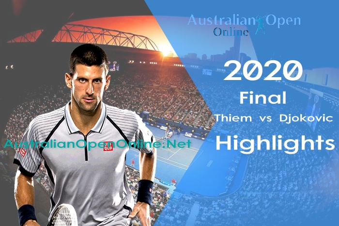 Thiem VS Djokovic Final Highlights 2020